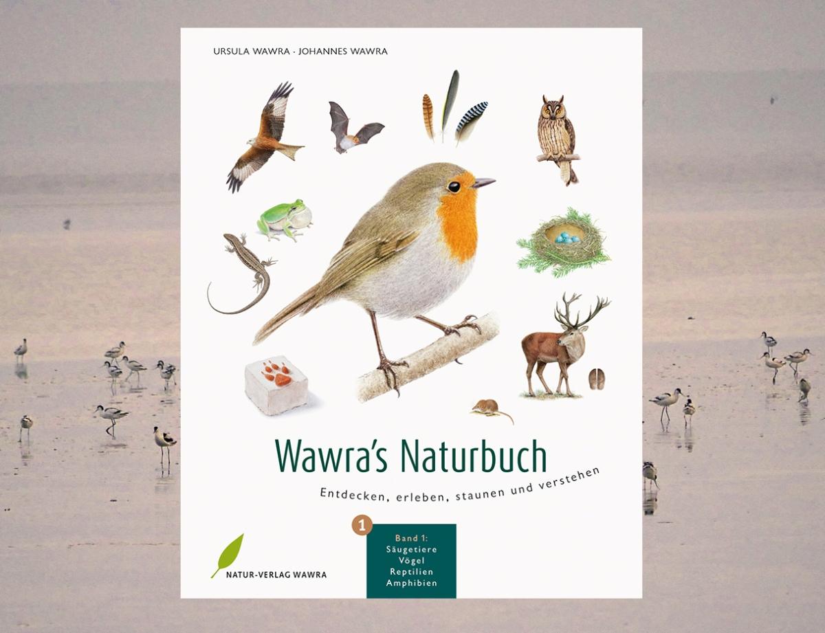 """""""Wawra's Naturbuch"""" von Ursula und Johannes Wawra"""